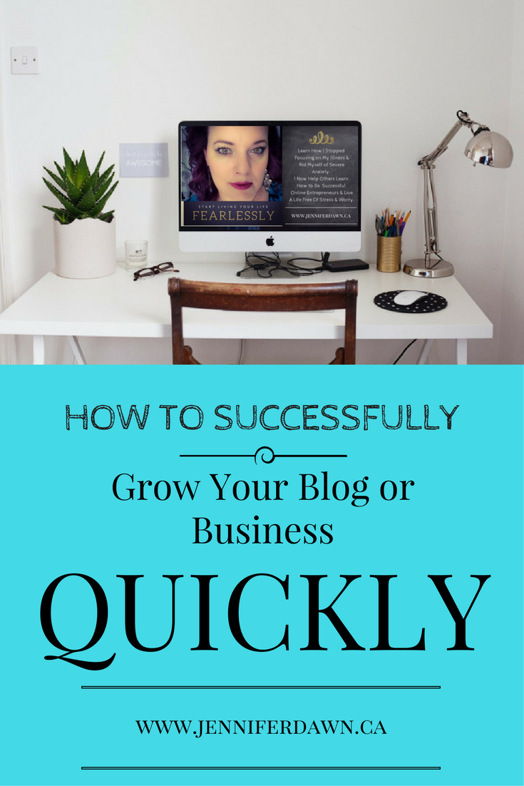 How To Successfully Grow Your Blog or Business