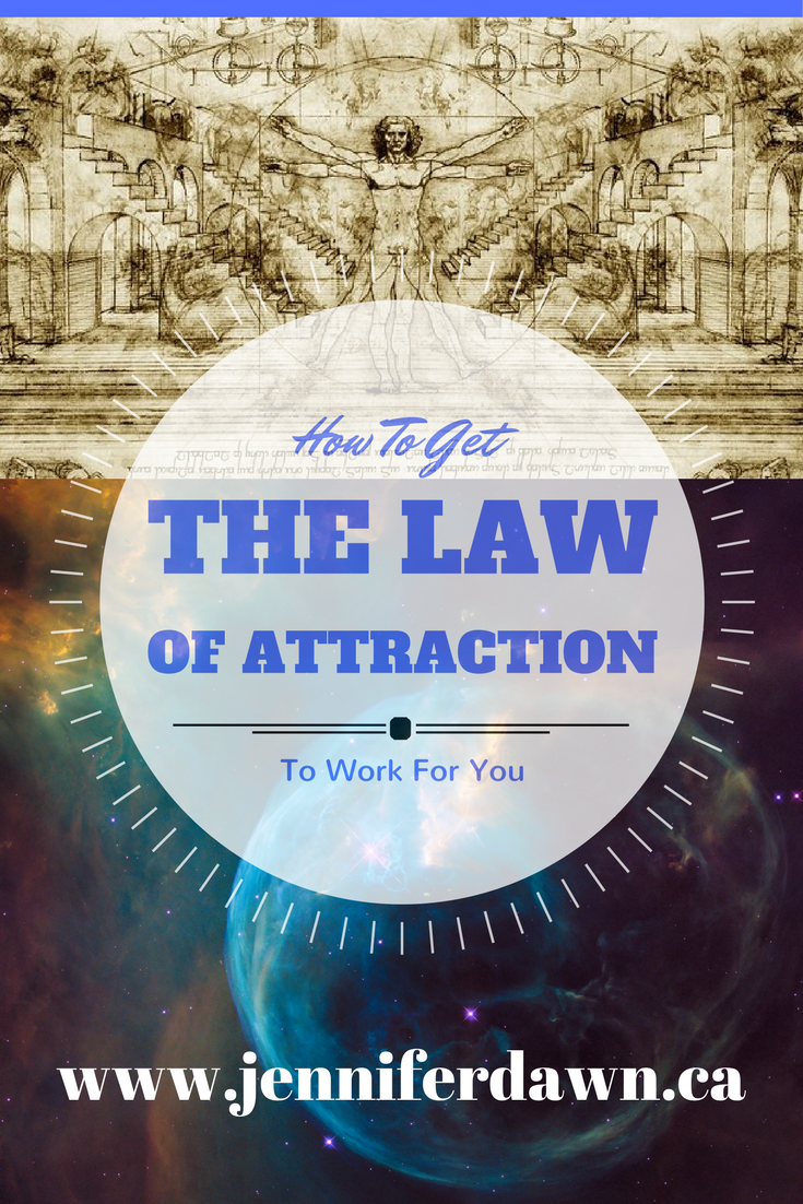 How To Get The Law of Attraction To Work For You