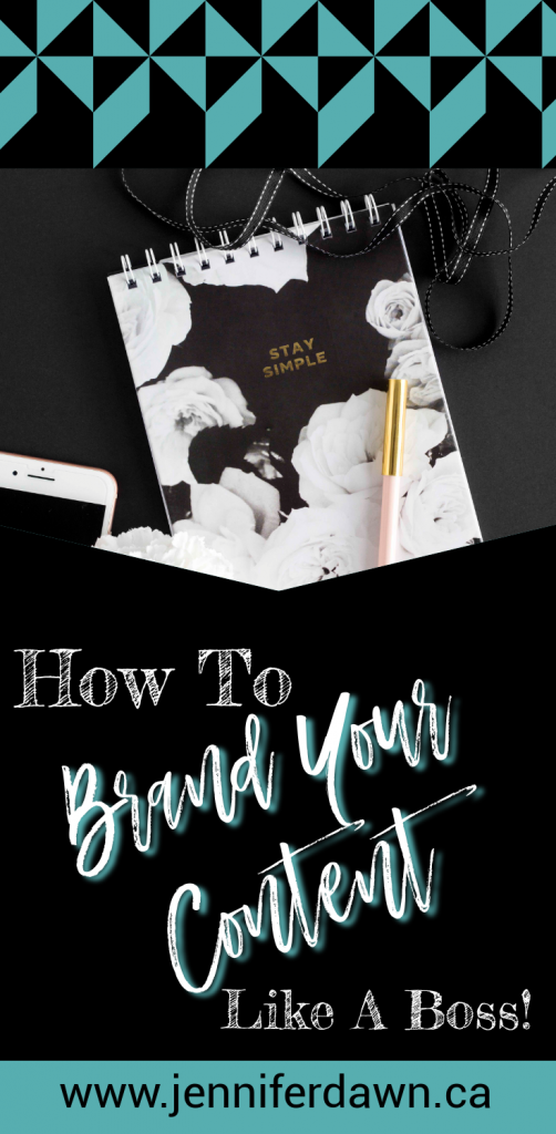 Learn How To Brand Your Content Like A Boss! #marketing #bloggingtips Create Visual branding for your social media content // Creating a branded image for your Blog.