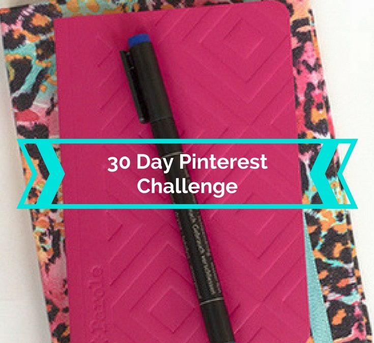 30 Day Pinterest Challenge