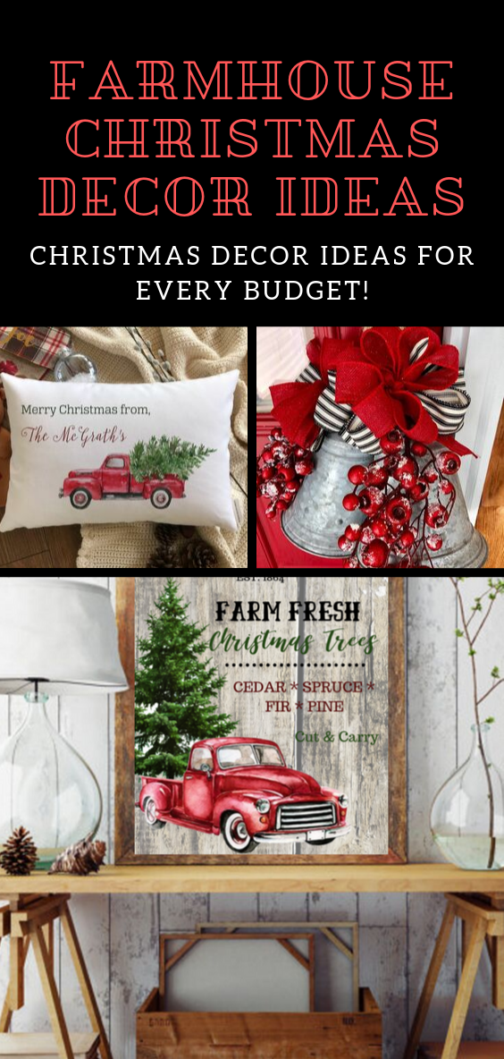 Farmhouse Christmas Decor Ideas You will Love! Christmas Decor ideas for every budget! DIY Farmhouse Christmas Printable // Farmhouse Christmas Trees / Farmhouse Christmas Wreaths #diyFarmhouse #christmas