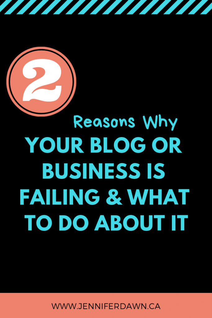 Have been struggling to grow your blog or business and seem to be getting nowhere fast? Find out 2 reasons why your Blog Or Business is failing and what to do about it! #bloggingtips #marketingstrategy How To Grow Your Blog Fast