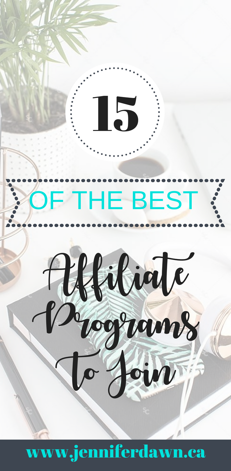 My Top 15 Affiliate Programs To Join in 2018 To Meet Your Income Goals. Includes High Ticket Commissions, CPA, Pay Per Click and more. Affiliate Marketing // Best Affiliate Programs // Affiliate Marketing Networks // The Best Affiliate Programs // 15 Of The Best Affiliate Programs