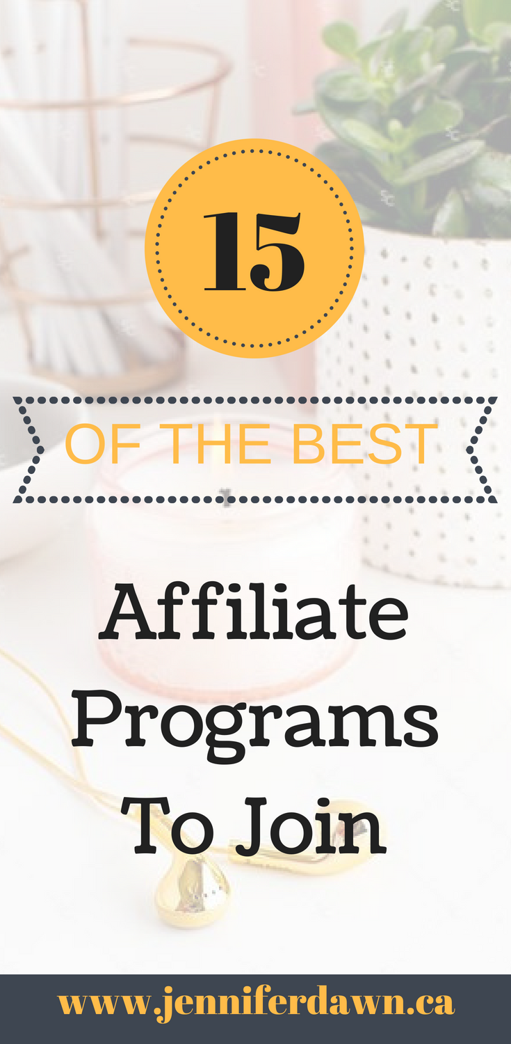 15 Of The Best Affiliate Programs To Join in 2018 To Meet Your Income Goals. Includes High Ticket Commissions, CPA, Pay Per Click and more. Affiliate Marketing // Best Affiliate Programs // Affiliate Marketing Networks // The Best Affiliate Programs // 15 Of The Best Affiliate Programs
