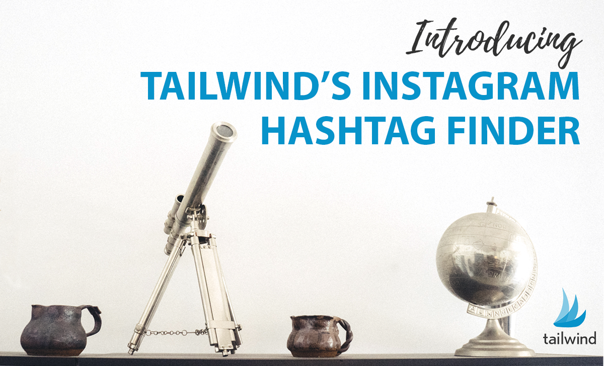 Use Tailwind's New Instagram Hash Tag Finder 2.0 = Find Popular relevant hashtags for your Instagram Content and Monetize Your Instagram Account and become a successful Instagram Influencer!