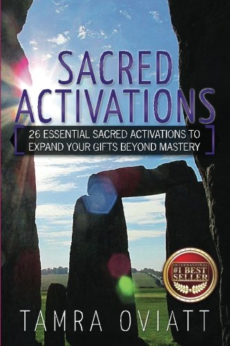 Increase your vibrations with Sacred Activations by Tamra Oviatt