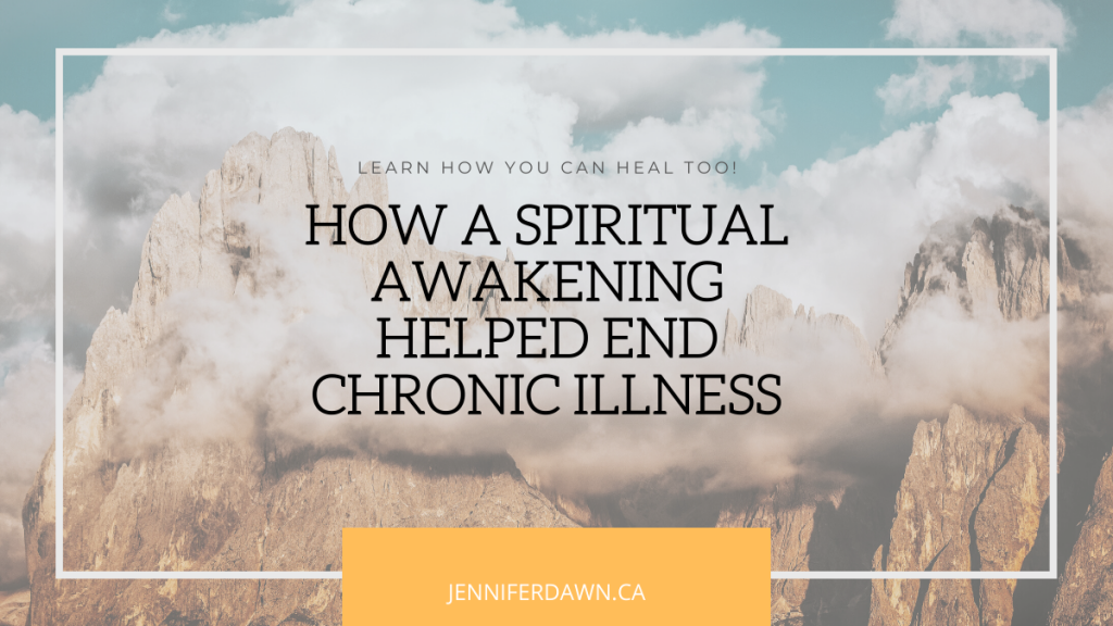 How A Spiritual Awakening Helped End Chronic Illness