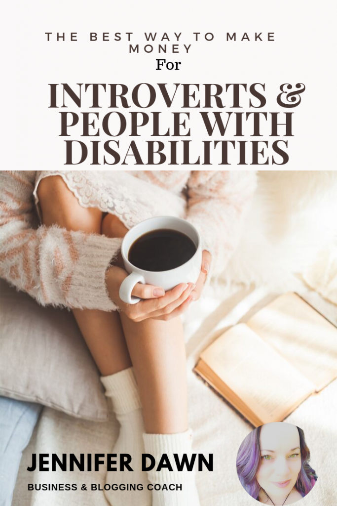 The best way to make money for Introverts & people with disabilities. Lets face it , finding a job as an introvert ,or anyone who has a condition that requires flexibility can be very difficult. If you are anything like me and cringe at the idea of spending a life time relying on some form of assistance, then keep reading, There is hope! #onlinemarketing #bloggingtips #coach