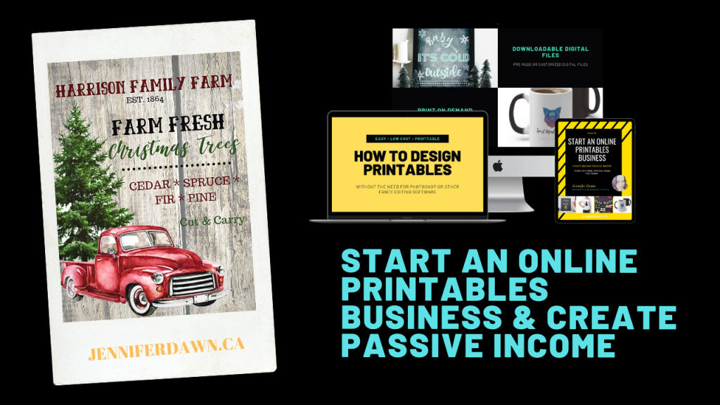 How To Start An Online Printables Business and Create Passive Income
