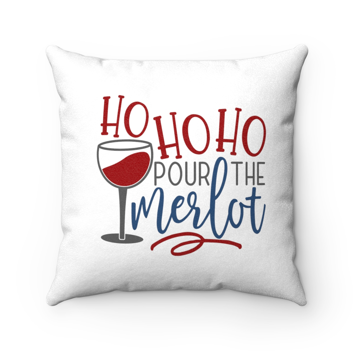 Picture of: Double Sided Christmas Pillow Case Don T Get Your Tinsel In A Tangle Ho Ho Ho Pass The Merlot Jennifer Dawn