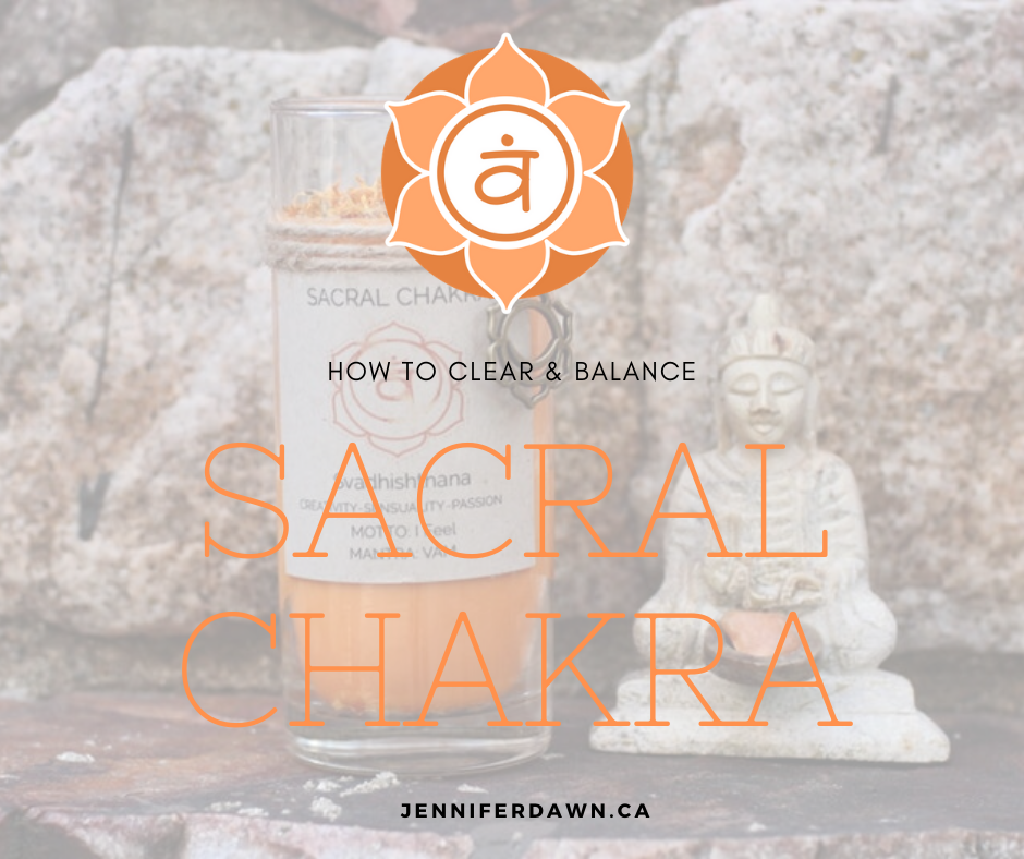 CLEAR AND BALANCE SACRAL CHAKRA