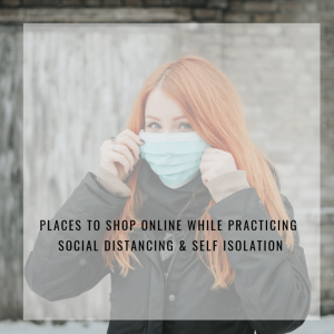 PLACES TO SHOP ONLINE DURING THE PANDEMIC